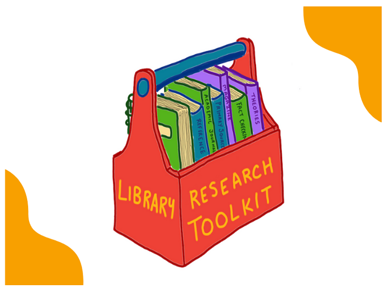 """Line drawing of toolbox with """"Library Research Toolkit"""" written on the side containing books that read """"reference,"""" """"academic journals,"""" """"primary sources,"""" """"magazine,"""" """"fact checking,"""" and """"theories."""